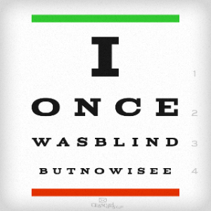I once was blind